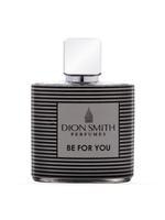 Dion Smith Be For You For Men Eau De Parfum 100ML